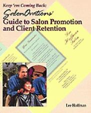 Keep 'Em Coming Back: SalonOvations Guide to Salon Promotion and Client