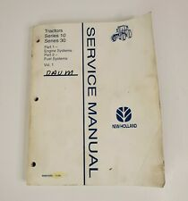 New Holland 10 Amp 30 Series Tractor Service Manual Vol 1 Part 1 Amp 2 1995 Vintage