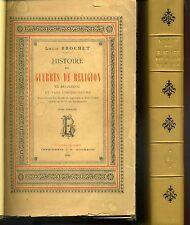 HISTOIRE DES GUERRES DE RELIGION EN BAS-POITOU. LOUIS BROCHET 1894. FONTENAY...