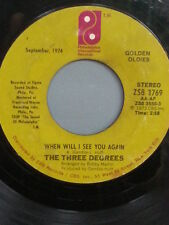 "THE THREE DEGREES 455 RPM - ""When Will I See You Again"" ""Year of Decision"" VG"