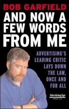 And Now a Few Words From Me : Advertising's Leading Critic Lays Down the Law, O