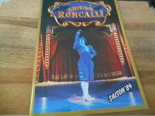 Sach Circus Roncalli - Programmheft : Saison '84 (52 og) EIGENVERLAG