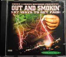 OUT AND SMOKIN - 187 Ways To Get Paid! *OG Press*FLINT MI* Very Rare Bomb G-Funk