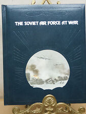 "TIME LIFE BOOK ""EPIC OF FLIGHT"" ""THE SOVIET AIR FORCE AT WAR"""