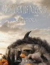DONDE LAS COSAS SALVAJES ESTAN LIBRO PARA COLOREAR/ WHERE THE WILD THINGS ARE CO