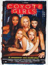 Affiche 120x160cm COYOTE GIRLS /… UGLY 2000 Piper Perabo, Adam Garcia, Tyra Bank