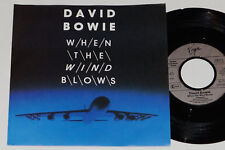 "David BOWIE-when the wind blows - 7"" 45 Virgin Records (108 613-100)"
