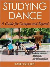 Studying Dance with Web Resource : A Guide for Campus and Beyond by Karen Schup…