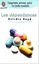 Les d�pendances by Boyd, Deirdre