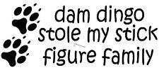 FUNNY STICK FIGURE FAMILY STICKER DAM DINGO STOLE MY STICK FIGURE FAMILY PAW