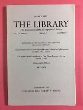 THE LIBRARY - The Bibliographical Society - Sixth Series Vol.7 No.1 March 1985