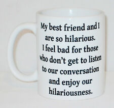 My Best Friend & I Hilarious Mug Can Personalise Funny Friends Work Mate Gift
