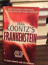 Frankenstein Book 2: City of Night by Dean Koontz & Ed Gorman, PB, 2005
