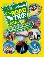 National Geographic Kids Ultimate U.S. Road Trip Atlas: Maps, Games, Activities,