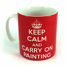 KEEP CALM AND CARRY ON PAINTING GIFT MUG CUP PRESENT PAINTER ARTIST DECORATOR