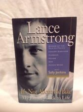It's Not about the Bike Lance Armstrong Hardcover Dust Jacket Tour De France