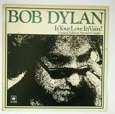 """BOB DYLAN Is Your Love In Vain  12"""" Ps, Orig 1978 Ltd Edition 12 Inch Single, B/"""