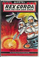 Rex Corda Der Retter der Erde Nr.36 - TOP Z1 Science Fiction Romanheft BASTEI