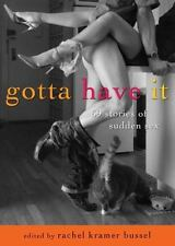 Very Good, Gotta Have It: 69 Stories of Sudden Sex, , Book