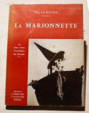MARIONNETTE/A LA CONQUETE DE PARIS/GUY LE BOLZER/ED TERRAIN VAGUE/HENRI PARISOT