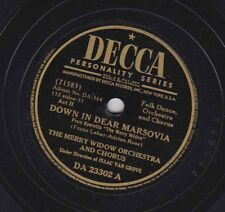 Decca DA-364 Disc 23302 MERRY WIDOW OR: Down in Dear Marsovia/FELIX KNIGHT: Love