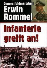 Infanterie greift an! (Generalfeldmarschall Erwin Rommel)