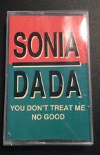 SONIA DADA 'YOU DONT TREAT ME NO GOOD' Cassingle Cassette Tape Album