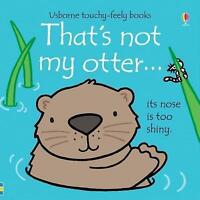 That's not my Otter by Fiona Watt, NEW Book (Board book)