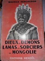 M. Percheron Dieux et Démons Lamas et Sorcières de Mongolie. Autographe,dédicace