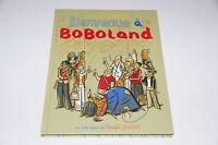 Bienvenue à Boboland T1 EO / Dupuy / Berberian // Fluide Glacial