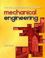 Beginner's Guide to Engineering : Mechanical Engineering, Paperback by Huber,...