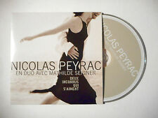 NICOLAS PEYRAC avec MATHILDE SEIGNER : DEUX INCONNUS QUI S'AIMENT ♦ CD SINGLE ♦
