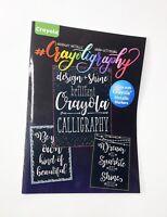 Crayola Beginner's Guide To Hand-Lettering Calligraphy Crayoligraphy Metallic
