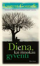 """Lithuanian book romance """"Diena kai ismokau gyventi"""" (romanas)"""