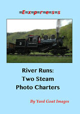 River Runs: Two Steam Photo Charters, a DVD by Yard Goat Images