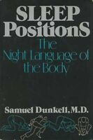 Sleep Positions: The Night Language of the Body