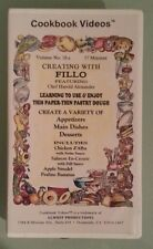 cookbook videos volume no 18a  CREATING WITH FILLO     VHS VIDEOTAPE