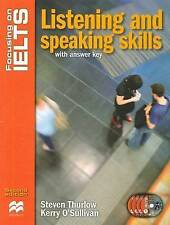 Focusing on IELTS: Speaking and Listening Skills Reader by Stephen Thurlow,...
