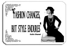 Fashion changes but style endures Coco Chanel Metal Sign Haute Couture