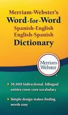 Merriam-Webster's Word-For-Word Spanish-English Dictionary: By Merriam Webste...
