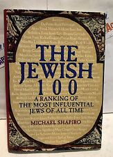 THE JEWISH 100 A RANKING OF THE MOST INFLUENTIAL JEWS... HARDCOVER BOOK. USED
