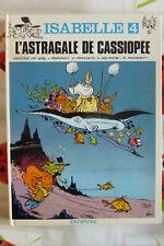BD isabelle n°4 l'astragale de cassiopée EO 1979 TBE will franquin macherot