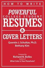 How to Write Powerful College Student Resumes : Easy Tips, Basic Templates,...