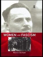 Women and Fascism by Durham, Martin