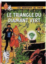 PASTICHE. Tintin. Le Triangle du Diamant vert. Cartonné 36 pages couleurs; HC