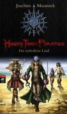 Honky Tonk Pirates 01 - Das verheißene Land von Joachim Masannek (2010,...