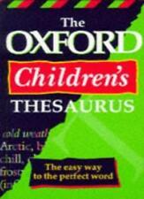 OXFORD CHILDREN'S THESAURUS,Hachette Children's Books