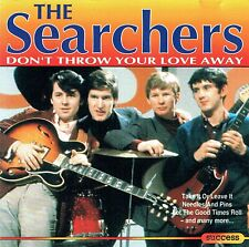 (CD) The Searchers – Don't Throw Your Love Away - Needles And Pins, u.a.