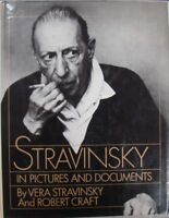 STRAVINSKY: IN PICTURES AND DOCUMENTS - VERA STRAVINSKY and ROBERT CRAFT
