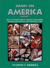 Hands-On America Vol. 1: Art Activities About Vikings, Explorers, Woodland India